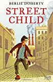 Street Child (Essential Modern Classics) (Collins Modern Classics)
