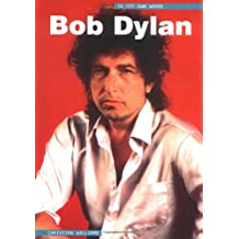 Bob Dylan: in His Own Words