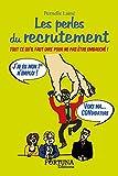 Telecharger Livres Les perles du recrutement (PDF,EPUB,MOBI) gratuits en Francaise