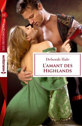 L'amant des Highlands (Les Historiques) par Deborah Hale