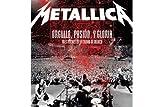 Metallica: Orgullo, Pasión Y Gloria (Tres Noches En La Ciudad De Mexico) [DVD]
