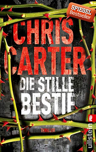 Die stille Bestie: Thriller (Ein Hunter-und-Garcia-Thriller, Band 6)