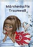 Märchenhafte Traumwelt (Wandkalender 2019 DIN A4 hoch): Ein Monatskalender mit dreidimensionalen märchenhaften sowie puppenhaften Mädchenfiguren die ... (Monatskalender, 14 Seiten ) (CALVENDO Kunst)