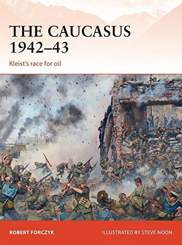 The Caucasus 1942-43: Kleist's Race for Oil