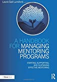 A Handbook for Managing Mentoring Programs