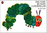 The Very Hungry Caterpillar (Picture Puffin)