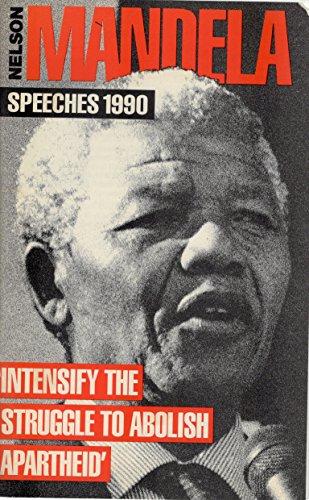 Intensify the Struggle to Abolish Apartheid: Speeches por Nelson Mandela