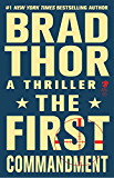 The First Commandment: A Thriller (Scot Harvath Book 6) (English Edition)
