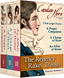 The Regency Rakes Trilogy (Boxed Set of 3 Regency Romances)