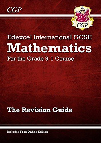 New Edexcel International GCSE Maths Revision Guide - For the Grade 9-1 Course por CGP Books