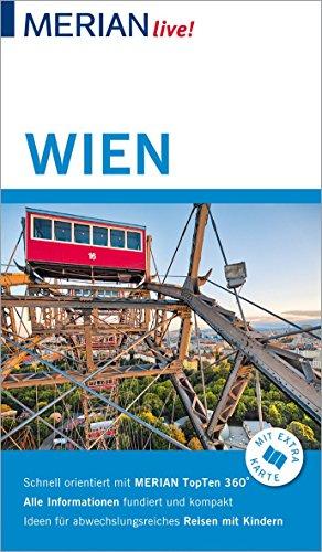 MERIAN live! Reiseführer Wien: Mit Extra-Karte zum Herausnehmen