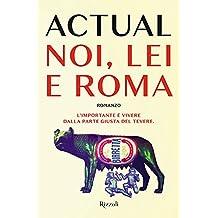 Noi, lei e Roma