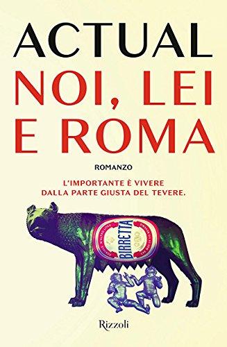 scaricare ebook gratis Noi, lei e Roma PDF Epub