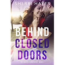 Behind Closed Doors (Daniels Brothers Romances Book 1) (English Edition)