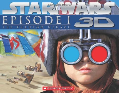 Star Wars: The Phantom Menace Episode I 3D [With 3-D Glasses] (Star Wars Episode I)
