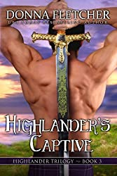 Highlander's Captive (Highlander Trilogy Book 3)