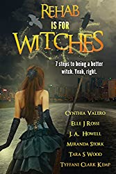 Rehab Is For Witches (English Edition)