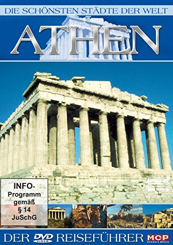 Die schönsten Städte der Welt - Athen