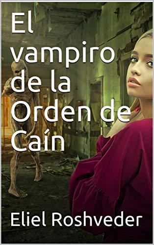 El vampiro de la Orden de Caín
