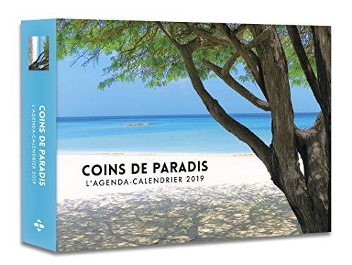 L'agenda-calendrier Coins de paradis 2019