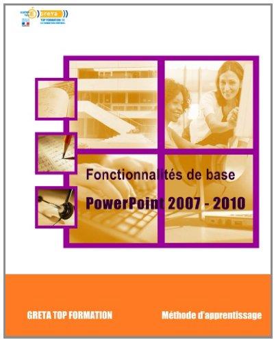 Fonctionnalités de base PowerPoint 2007-2010