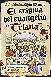 """El enigma del evangelio """"Triana"""" (Bizzarro)"""