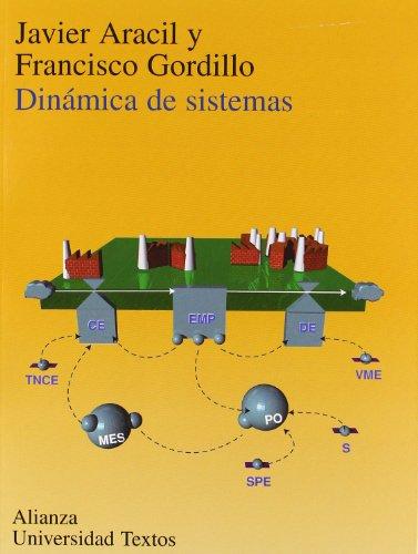 Dinámica de sistemas (Alianza Universidad Textos (Aut)) por Javier Aracil