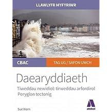 Llawlyfr Myfyriwr Safon Uwch CBAC: Daearyddiaeth Tirweddau Arfordirol Peryglon Tectonig
