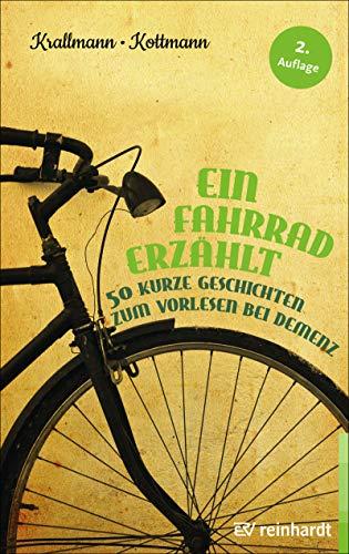 Utorrent Descargar Ein Fahrrad erzählt: 50 kurze Geschichten zum Vorlesen bei Demenz Kindle A PDF