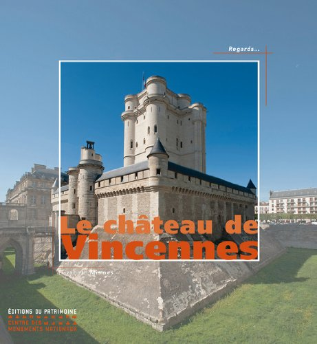 Le Château de Vincennes par Elizabeth Mismes
