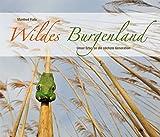Wildes Burgenland: Unser Erbe an die nächste Generation