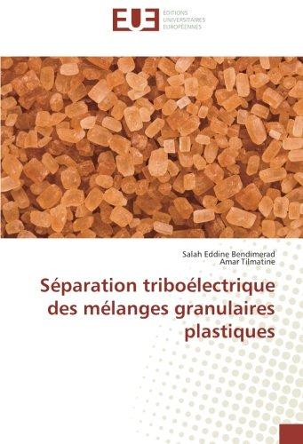 Séparation triboélectrique des mélanges granulaires plastiques par Salah Eddine Bendimerad