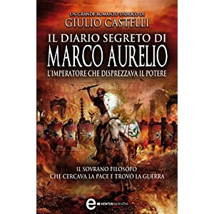 Il diario segreto di Marco Aurelio (eNewton Narrat