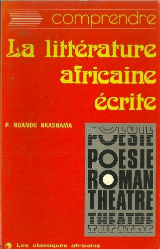 La littérature africaine écrite en langue française