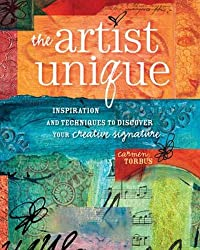 The Artist Unique: Mixed-Media Techniques for Painting, Casting and Carving