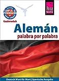Alemán - palabra por palabra (Deutsch als Fremdsprache, spanische Ausgabe): Reise Know-How Kauderwelsch (Spanish Edition
