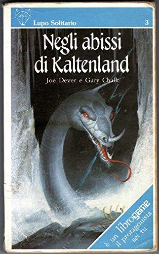 Lupo Solitario 3 Negli abissi di Kaltenland Librogame PRIMA EDIZIONE Kalte Dever