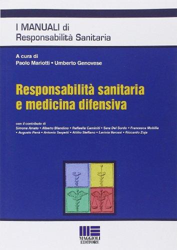 Responsabilità sanitaria e medicina difensiva