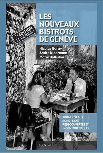 Les nouveaux bistrots de Genève