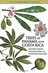 Trees of Panama and Costa Rica (Princeton Field Guides) by Richard Condit (2010-11-28)