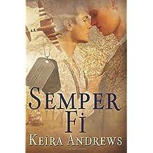 Semper Fi by Keira Andrews (2015-04-30)