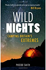 Wild Nights: Adventures of Britain's Most Extreme Camper Paperback
