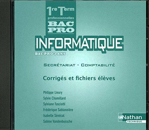 INFORMATIQUE 1E/TER BPRO CDROM par Philippe Lieury