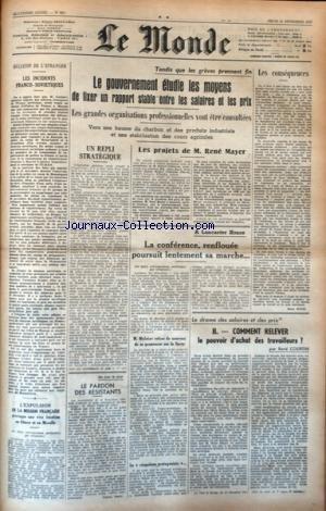 MONDE (LE) [No 893] du 11/12/1947 - LES INCIDENTS FRANCO-SOVIETIQUES - LES CONFLITS SOCIAUX - LES PROJETS DE RENE MAYER - LA CONFERENCE A LANCASTER HOUSE - LE DRAME DES SALAIRES ET DES PRIX PAR COURTIN par Collectif
