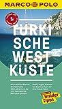 MARCO POLO Reiseführer Türkische Westküste: Reisen mit Insider-Tipps. Inklusive kostenloser Touren-App & Update-Service - Dilek Zaptcioglu-Gottschlich, Jürgen Gottschlich