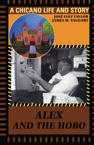 Alex and the Hobo: A Chicano Life and Story (English Edition) -