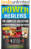 Power Healers: Apple Cider Vinegar, Coconut Oil, Cayenne Pepper & Cinnamon Honey: Complete Collection Of Healing Remedies, Cures, & Recipes. Boost Immune ... & Help Lose Weight (English Edition)