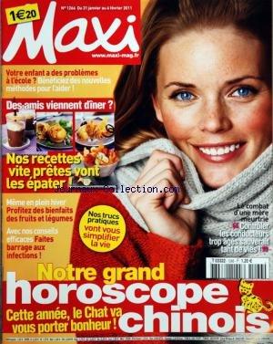 MAXI [No 1266] du 31/01/2011 - VOTRE ENFANT A DES PROBLEMES A L'ECOLE - NOUVELLES METHODES - DES AMIS VIENNENT DINER / NOS RECETTES - PROFITEZ DES BIENFAITS DES FRUITS ET LEGUMES - FAITES BARRAGE AUX INFECTIONS - LE COMBAT D'UNE MERE / CONTROLER LES CONDUCTEURS TROP¨AGES SAUVERAIT TANT DE VIES - HOROSCOPE CHINOIS PDF Books