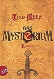 Das Mysterium: Roman