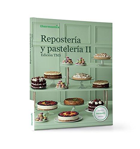 Reposteria y pasteleria ii ediciÓn tm5 editado por Vorwerk espaÑa